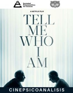 CINEPSICOANÁLISIS/Tell me who I am. Director Ed Perkins (2019)